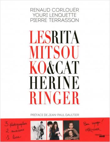 Les Rita Mitsouko & Catherine Ringer