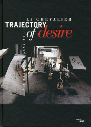 Trajectory of desire