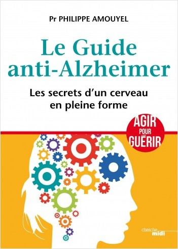 Le Guide anti-Alzheimer