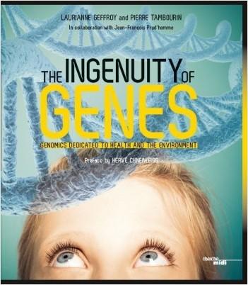 The ingenuity of genes