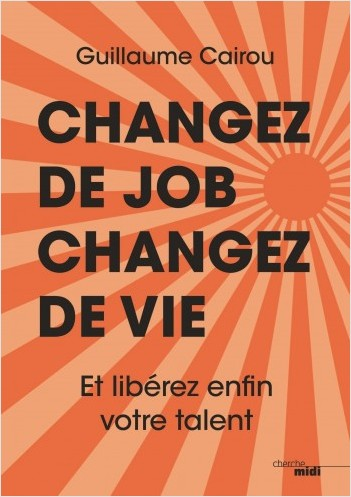 Changez de job, changez de vie