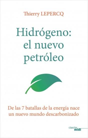 Hidrógeno: el nuevo petróleo
