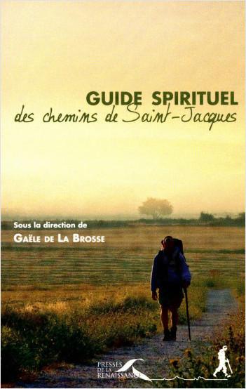 Guide spirituel des chemins de Saint-Jacques (num.)