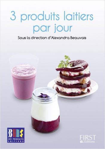 Petit livre de - 3 produits laitiers par jour