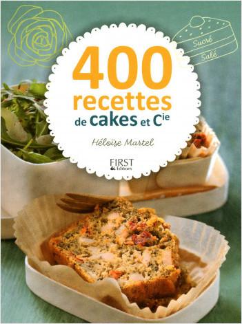 400 recettes de cakes et cie