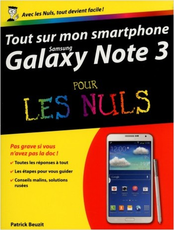 Tout sur mon smartphone Galaxy Note III Pour les Nuls