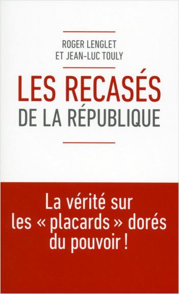 Les recasés de la République