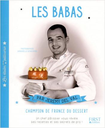 Les étoiles de la pâtisserie : Les Babas