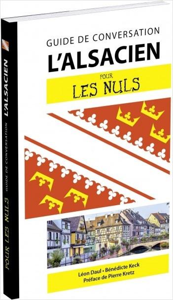L'alsacien pour les Nuls Guide de conversation, 2e édition