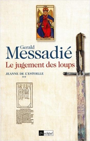 Jeanne de l'Estoille - tome 2 Le jugement des loups