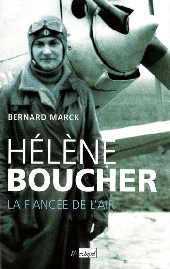 Hélène Boucher : la fiancée de l'air