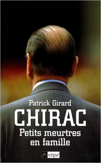 Chirac - Petits meurtres en famille