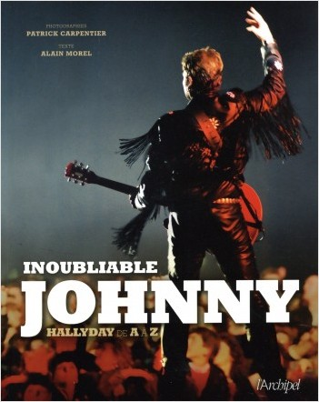 Inoubliable Johnny - Halliday de A à Z