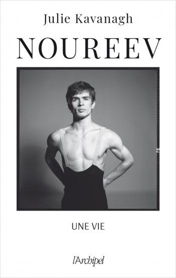 Rudolf Noureev, une vie