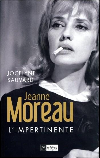 Jeanne Moreau - l'impertinente