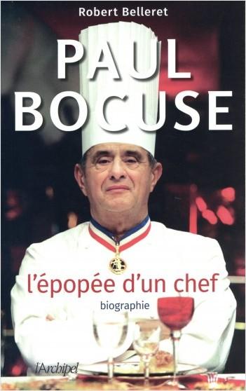 Paul Bocuse - L'épopée d'un chef