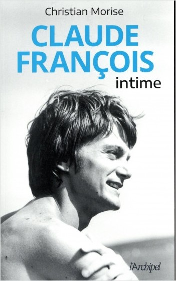 Claude François - Intime