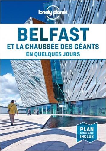 Belfast et la Chaussée des géants En quelques jours - 1ed