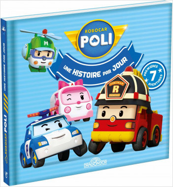 Robocar Poli - Une histoire par jour