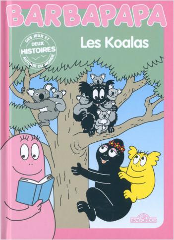 Histoires Barbapapa - Les Koalas