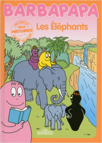 Histoires Barbapapa - Les  Éléphants