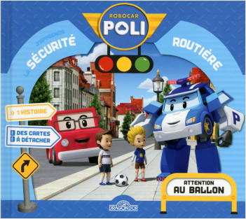 Sécurité routière - Attention au ballon