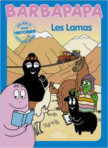 Histoire Barbapapa - Les lamas