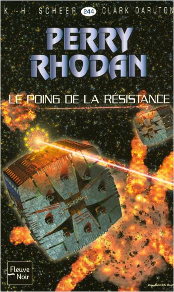 Perry Rhodan n°244 - Le Poing de la Résistance