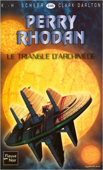 Perry Rhodan n°246 - Le Triangle d'Archimède