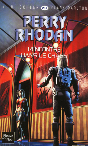 Perry Rhodan n°251 - Rencontre dans le chaos