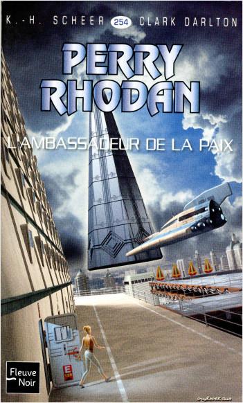 Perry Rhodan n°254 - L'ambassadeur de la paix