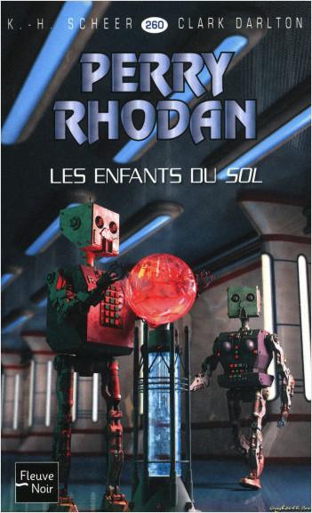 Perry Rhodan n°260 - Les Enfants du Sol