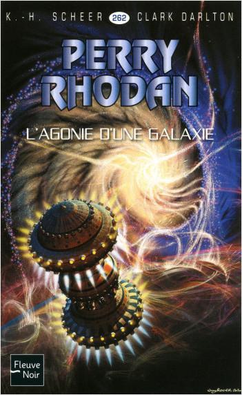Perry Rhodan n°262 - L'agonie d'une galaxie