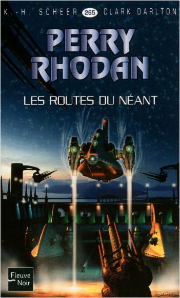 Perry Rhodan n°265 - Les Routes du néant