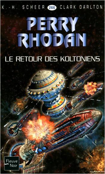 Perry Rhodan n°266 - Le Retour des Koltoniens