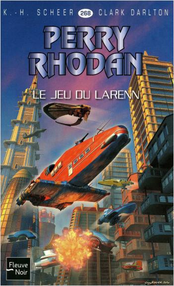 Perry Rhodan n°268 - Le Jeu du Larenn