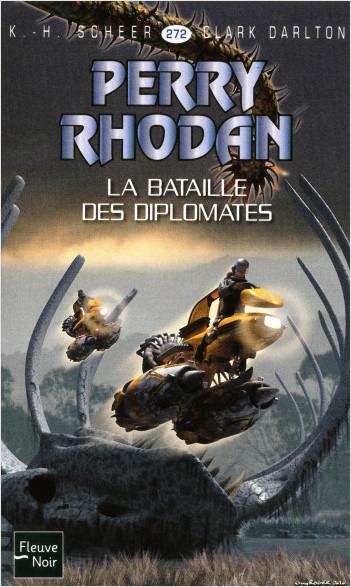 Perry Rhodan n°272 - La Bataille des diplomates