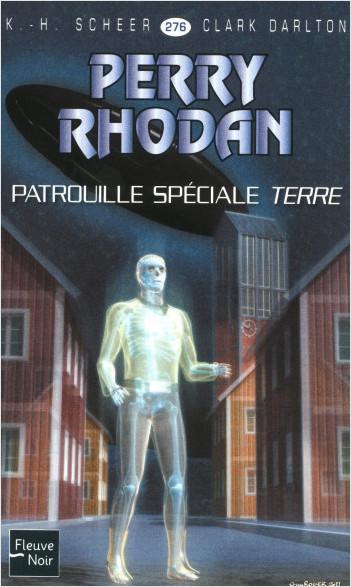 Perry Rhodan n°276 - Patrouille spéciale Terre