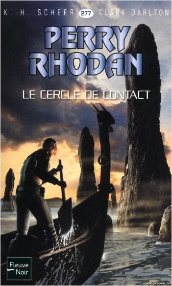 Perry Rhodan n°277 - Le Cercle de contact