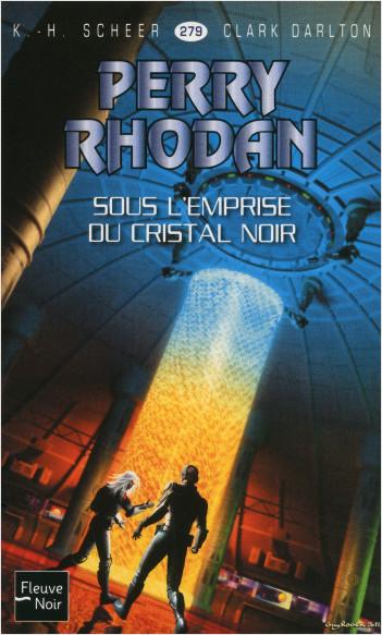 Perry Rhodan n°279 - Sous l'emprise du Cristal Noir