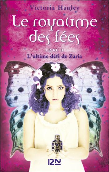 Le royaume des fées, tome 2 : Le défi de Zaria