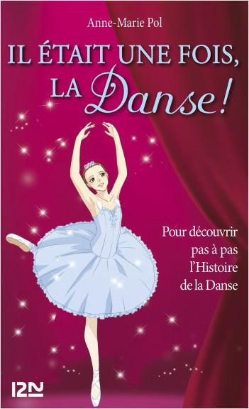 Hors-série Danse : Il était une fois, la danse !