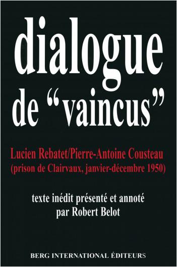 "Dialogues de ""vaincus"""