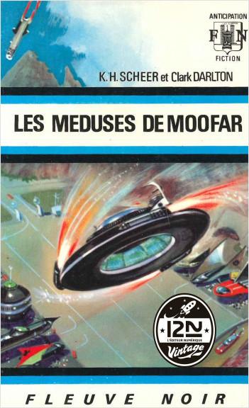 Perry Rhodan n°19 - Les méduses de Moofar