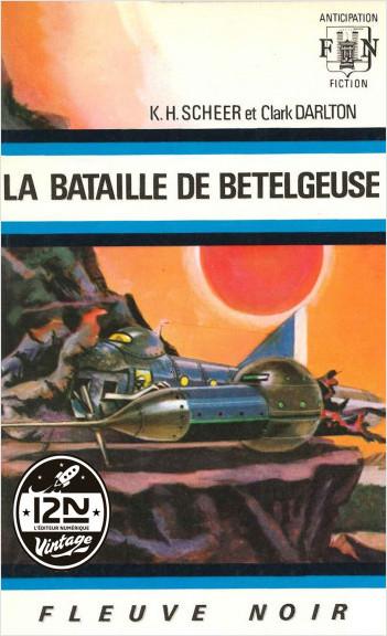 Perry Rhodan n°21 - La bataille de Bételgeuse