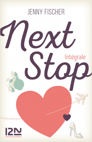 Next Stop - Intégrale