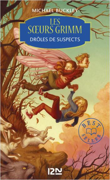 Les soeurs Grimm - tome 2 : Drôles de suspects