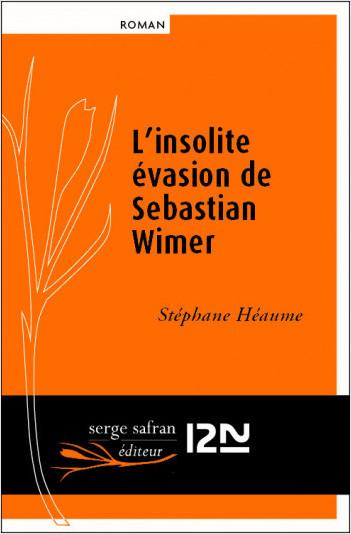 L'insolite évasion de Sebastian Wimer