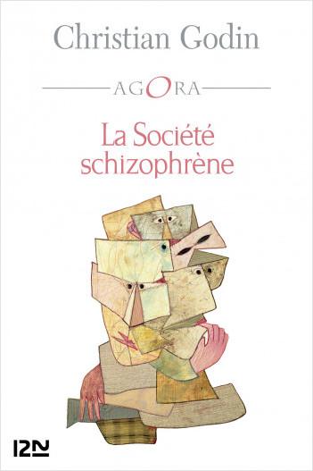 La Société schizophrène