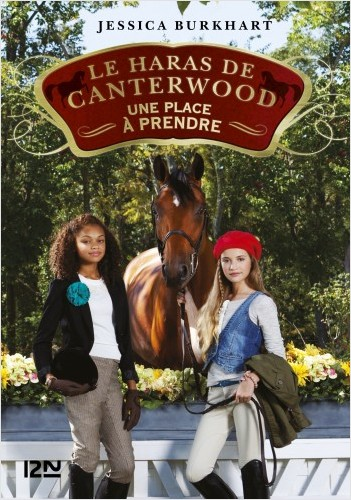 Le haras de Canterwood - tome 14 : Une place à prendre